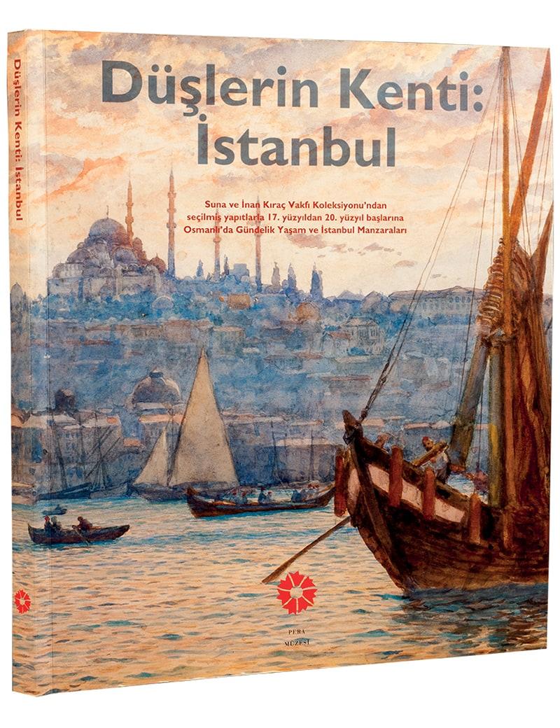 Düşlerin Kenti: İstanbul